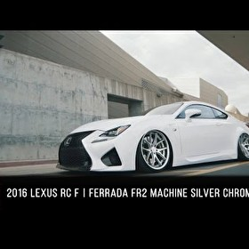 2016 Lexus RC F | Ferrada FR2 in Machine Silver with Chrome Lip
